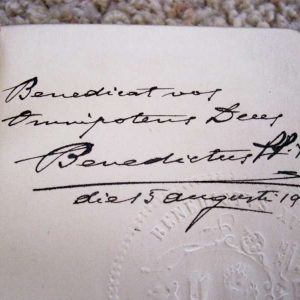 The Signature and a Blessing from Pope Benedict XV