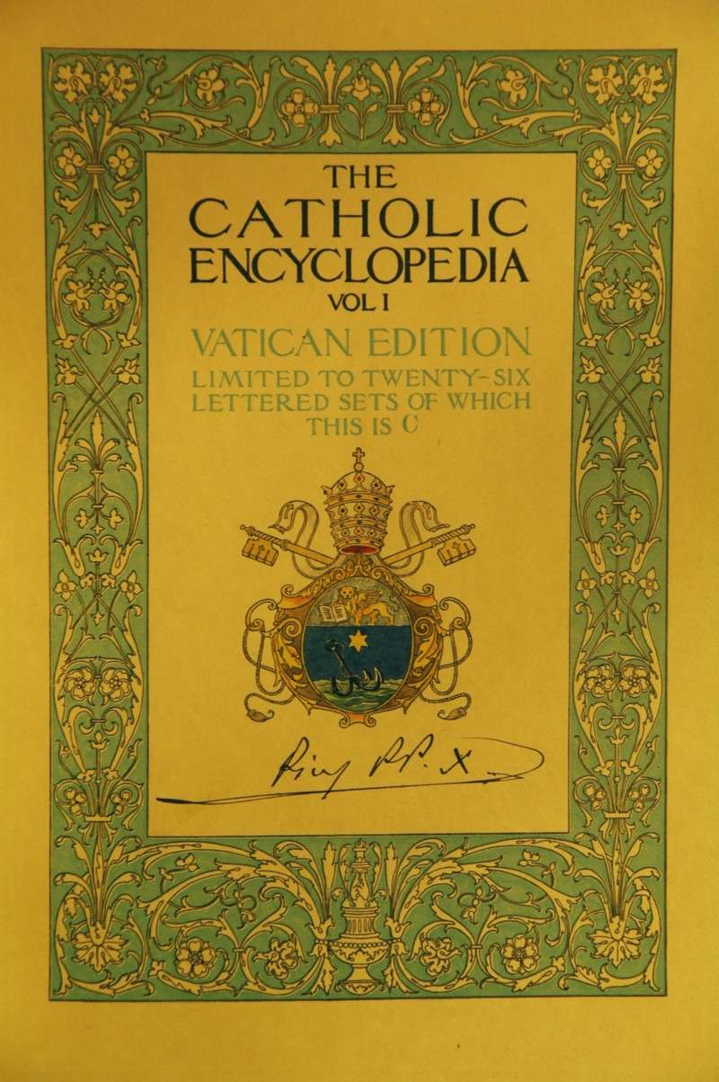 Commemorative First Edition of the Catholic Encyclopedia Signed by St. Pius  X in 1917 2f73b0c8ce