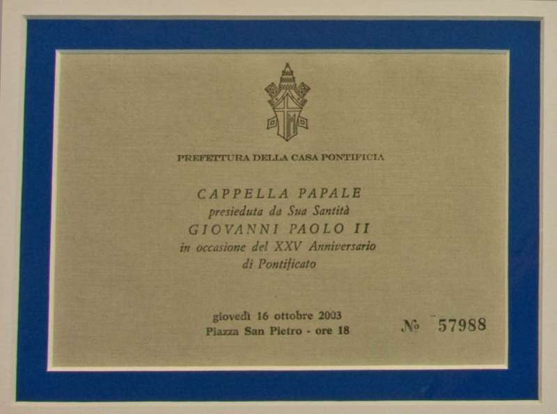 Ticket to the October 16, 2003 25th Anniversary of Pope John Paul II